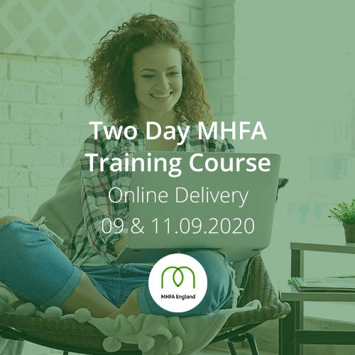 MHFA Two Day Training Course September 2020